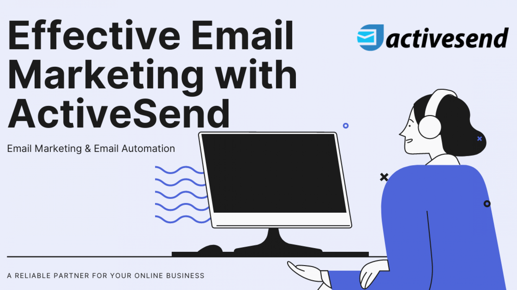 Effective Email Marketing with ActiveSend