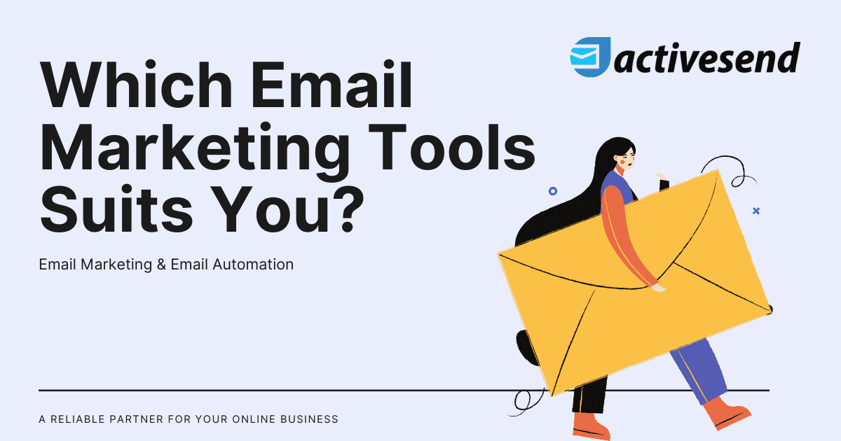 Which Email Marketing Tools Suits You