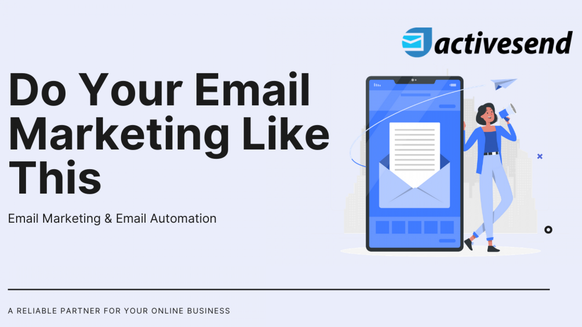 Do Your Email Marketing Like This