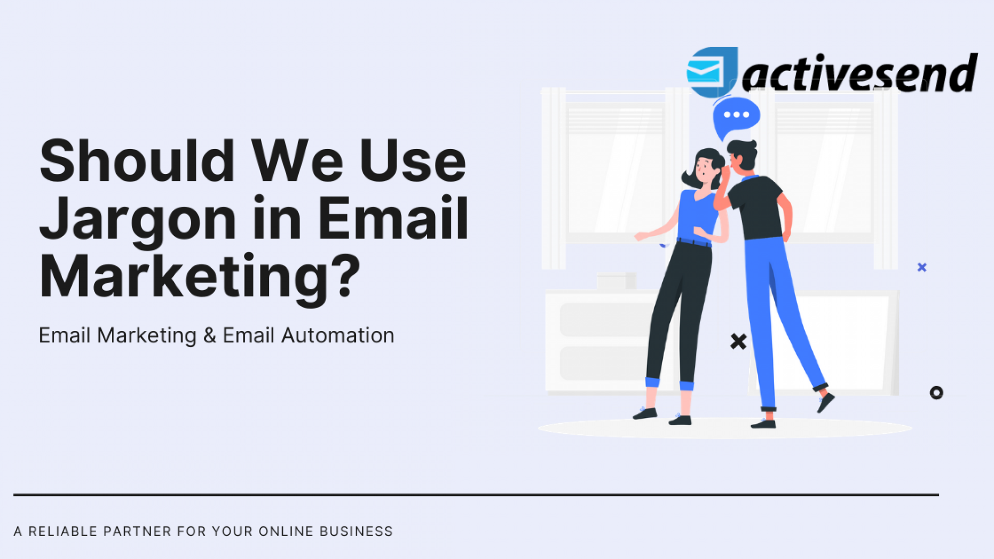 Should We Use Jargon in Email Marketing