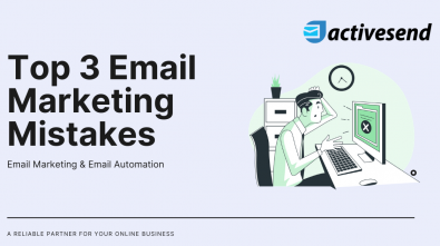 Top 3 Email Marketing Mistakes