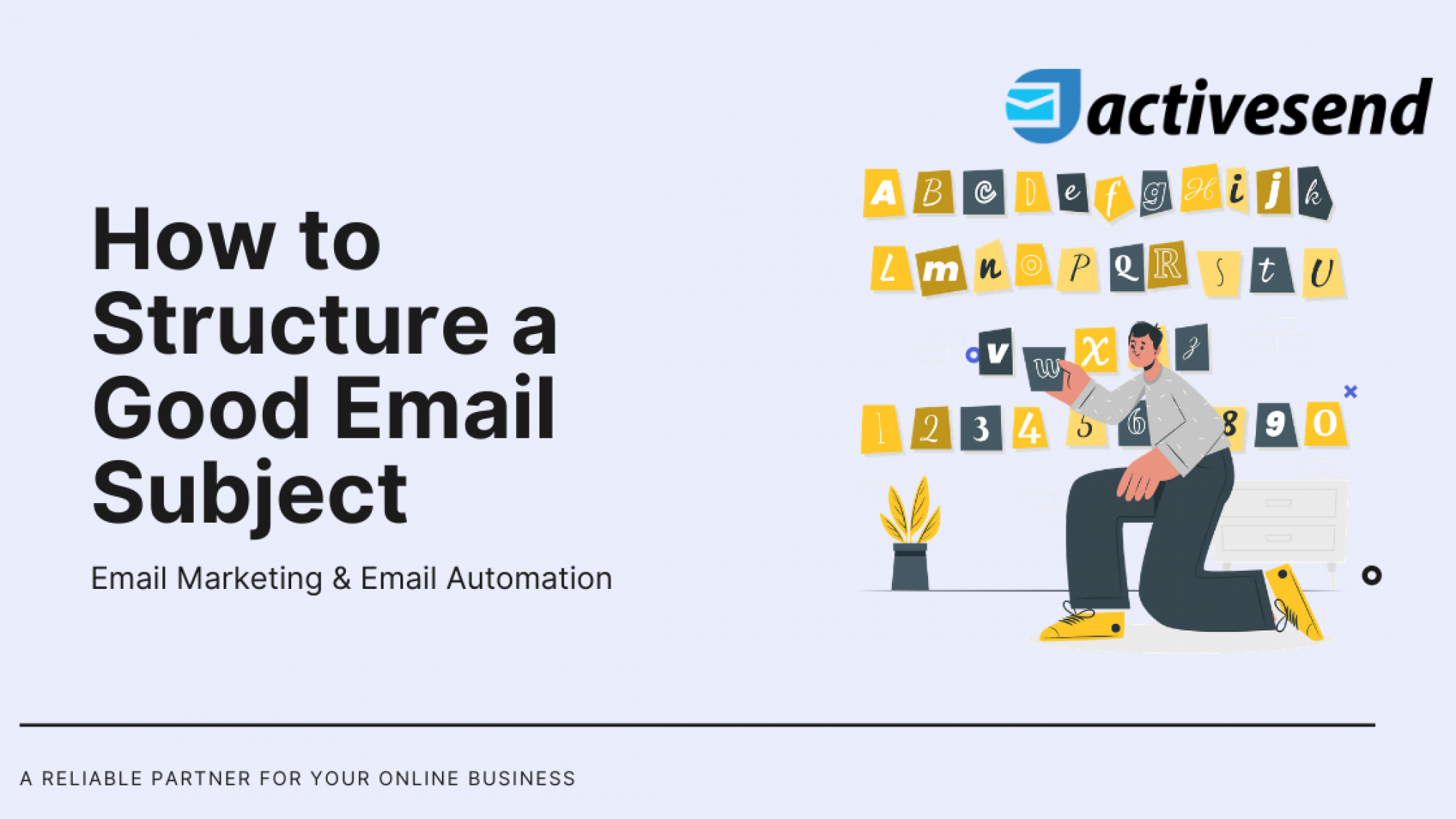 How to Structure a Good Email Subject