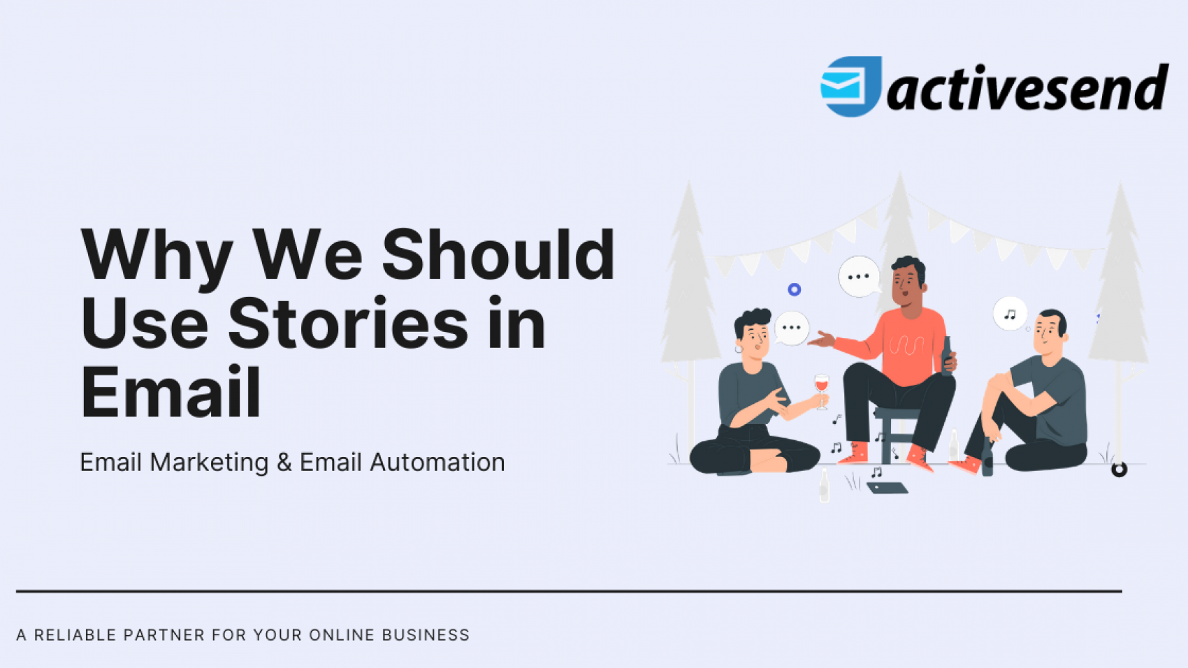Why We Should Use Stories in Email